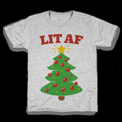 Lit Af Kids T-Shirt