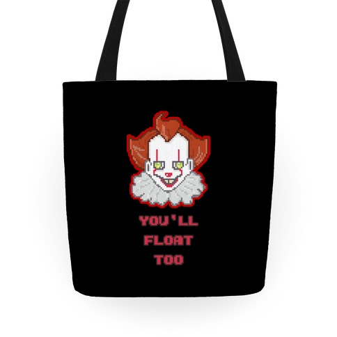 You'll Float Too Pixel IT Tote