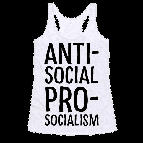 Anti-Social Pro-Socialism Racerback Tank Top