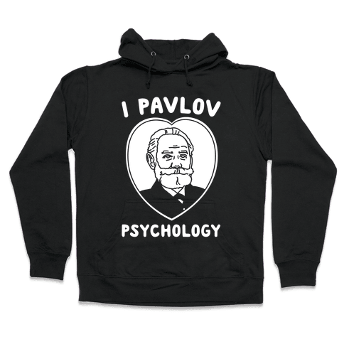I Pavlov Psychology White Print Hooded Sweatshirt