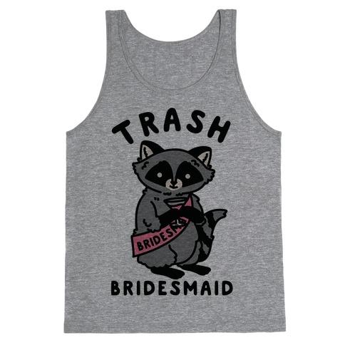 Trash Bridesmaid Raccoon Bachelorette Party Tank Top