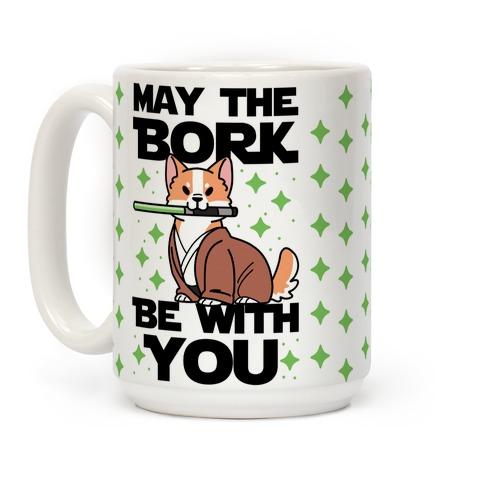 May the Bork Be With You Coffee Mug