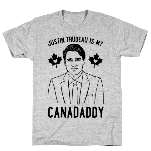 Justin Trudeau Is My Canadaddy Parody  Mens T-Shirt
