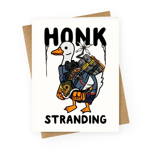 Honk Stranding Greeting Card