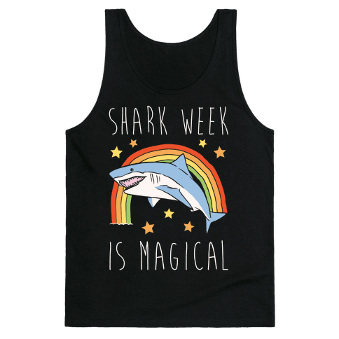 Shark Week Is Magical Parody White Print Tank Top