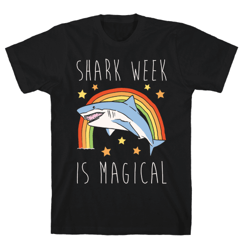 Shark Week Is Magical Parody White Print Mens T-Shirt