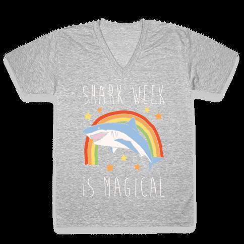 Shark Week Is Magical Parody White Print V-Neck Tee Shirt