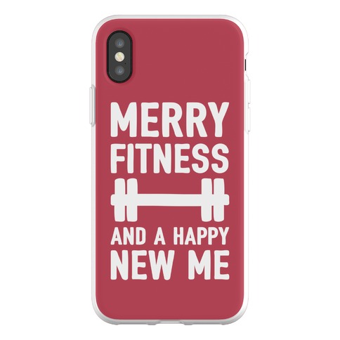 Merry Fitness And A Happy New Me Phone Flexi-Case