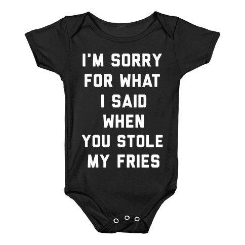 You Stole My Fries Baby Onesy