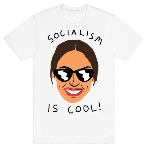 Socialism Is Cool Alexandria Ocasio-Cortez T-Shirt