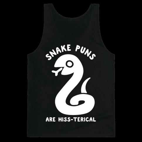 Snake Jokes Are Hiss-terical Tank Top
