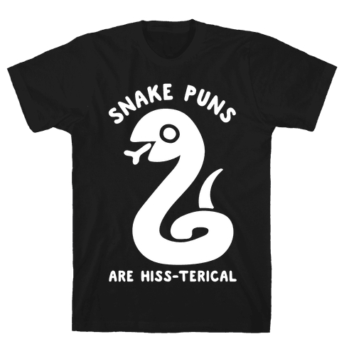 Snake Jokes Are Hiss-terical Mens T-Shirt