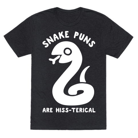 Snake Jokes Are Hiss-terical Mens T-Shirt