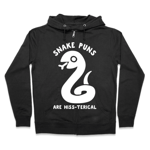 Snake Jokes Are Hiss-terical Zip Hoodie