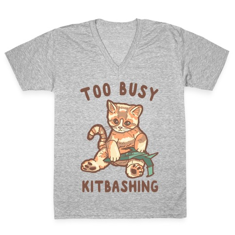 Too Busy Kitbashing Kitten V-Neck Tee Shirt