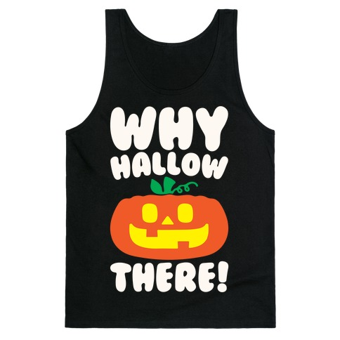 Why Hallow There White Print Tank Top