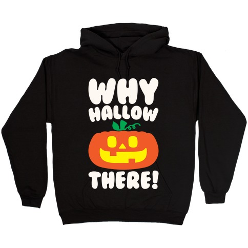 Why Hallow There White Print Hooded Sweatshirt