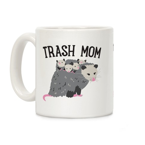 Trash Mom Opossum Coffee Mug