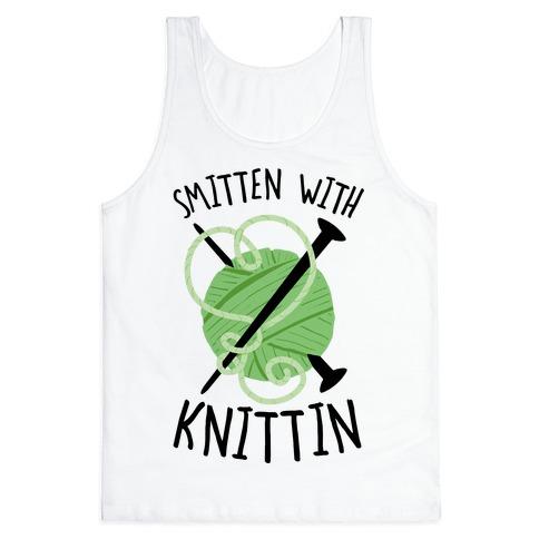 Smitten With Knittin Tank Top