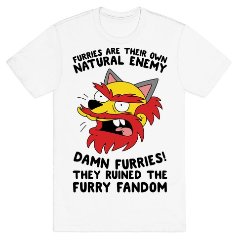 Furries Are Their Own Natural Enemy T-Shirt