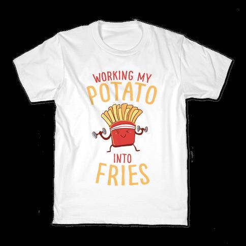 Working My Potato Into Fries Kids T-Shirt