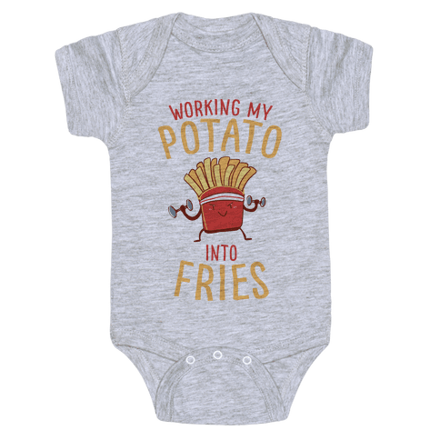 Working My Potato Into Fries Baby Onesy