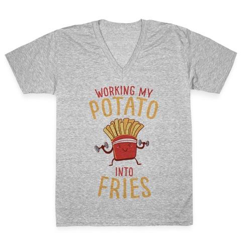 Working My Potato Into Fries V-Neck Tee Shirt