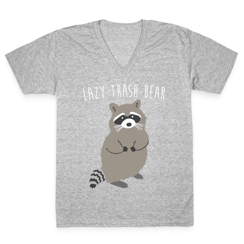 Lazy Trash Bear V-Neck Tee Shirt