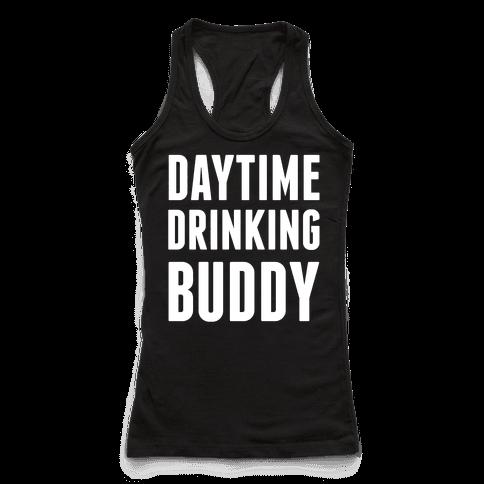 Daytime Drinking Buddy