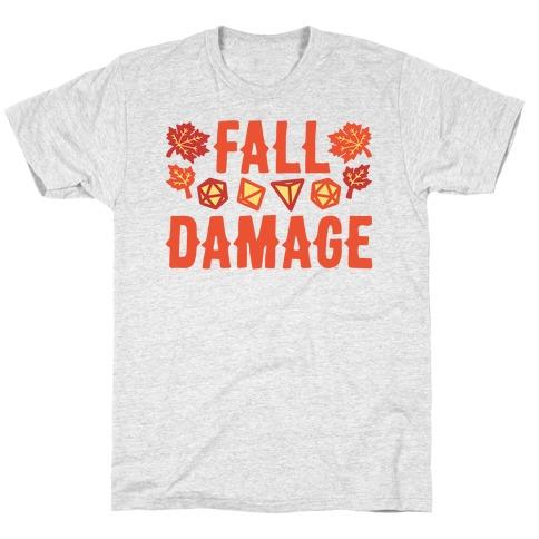 Fall Damage  T-Shirt