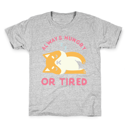 Always Hungry or Tired Shiba Inu Kids T-Shirt