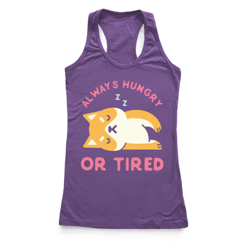 Always Hungry or Tired Shiba Inu Racerback Tank Top