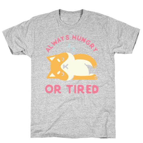 Always Hungry or Tired Shiba Inu Mens T-Shirt