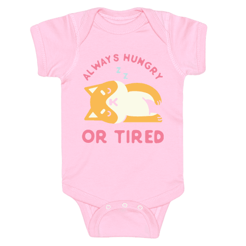 Always Hungry or Tired Shiba Inu Baby Onesy
