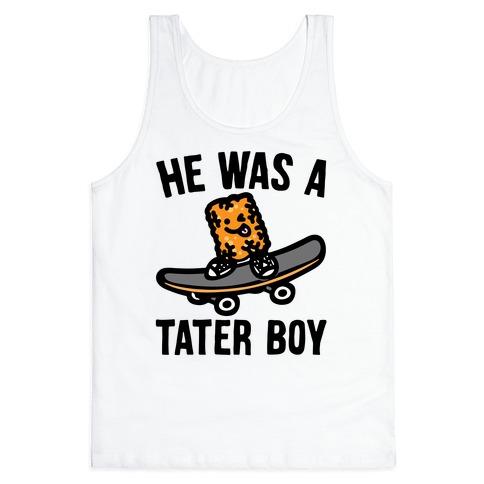He Was A Tater Boy Parody Tank Top