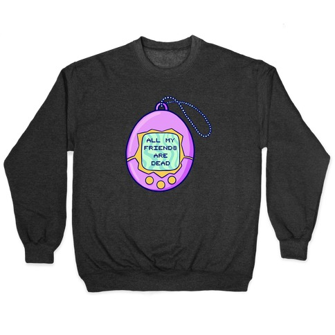 All My Friends Are Dead 90's Toy Pullover