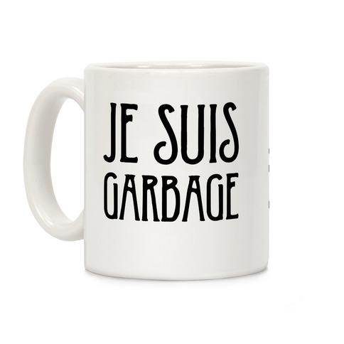 Je Suis Garbage Coffee Mug