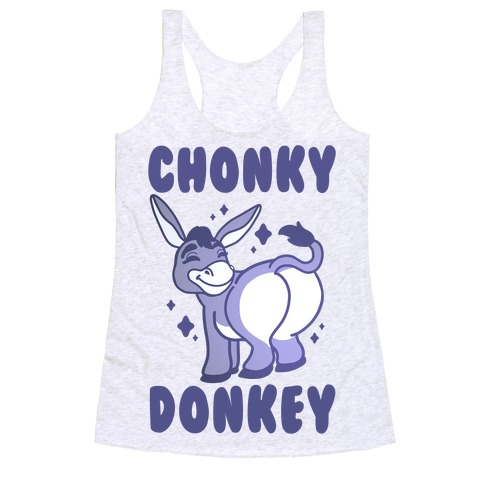 Chonky Donkey Racerback Tank Top
