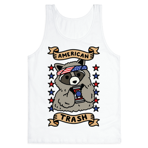 American Trash Tank Top