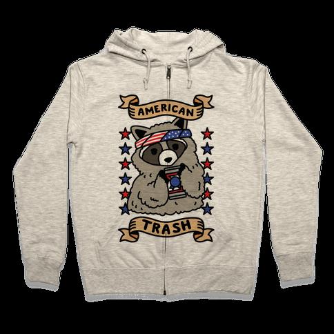 American Trash Zip Hoodie