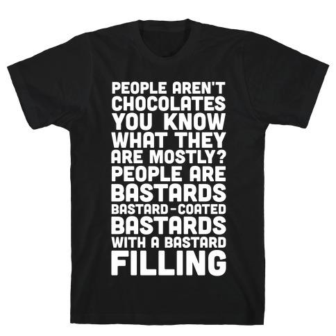 People are Bastard-Coated Bastards T-Shirt