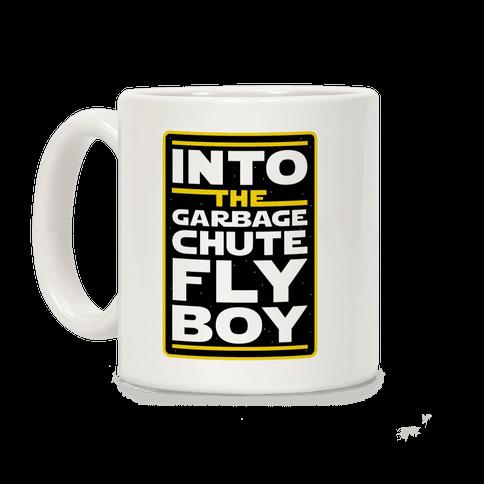Into The Garbage Chute Fly Boy Coffee Mug