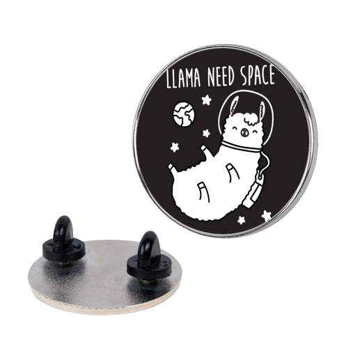 Llama Need Space Parody Pin