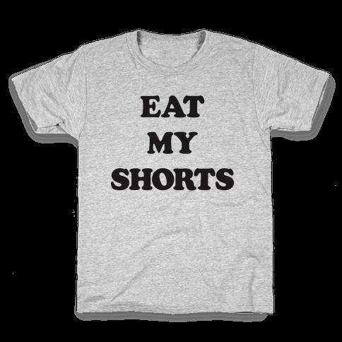 Eat My Shorts Kids T-Shirt