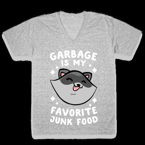 Garbage Is My Favorite Junk Food V-Neck Tee Shirt