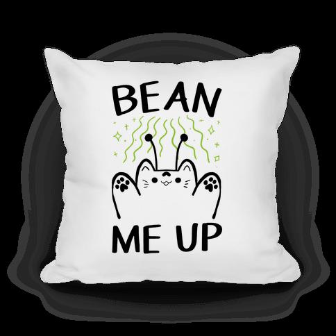 Bean Me Up Pillow