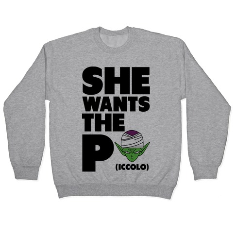 She Wants the Piccolo Pullover