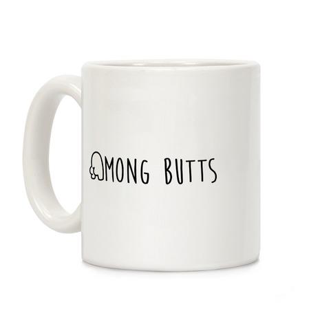 Among Butts Coffee Mug