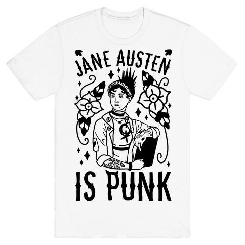 Jane Austen Is Punk T-Shirt