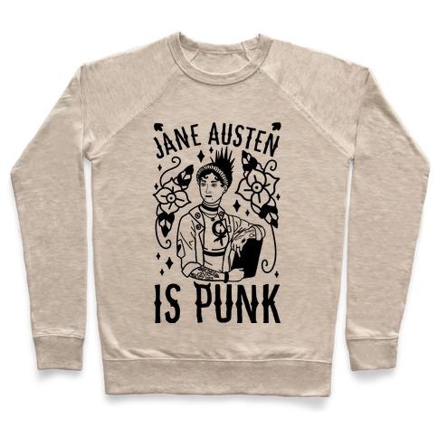 Jane Austen Is Punk Pullover